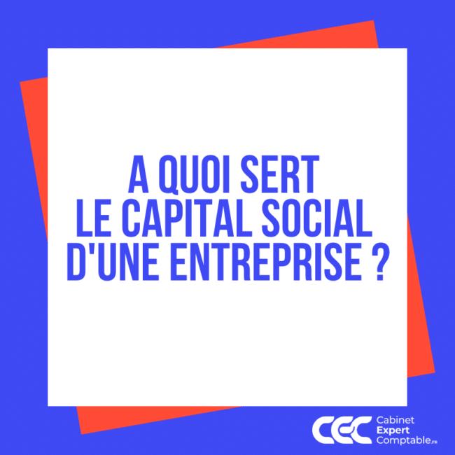 A quoi sert le capital social dune entreprise