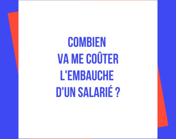 Combien va me coûter lembauche dun salarié
